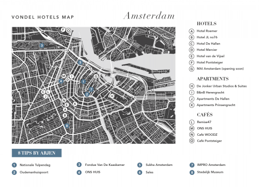 Tips by Arjen, owner of Vondel Hotels